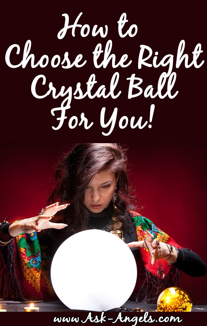 How to Choose A Crystal Ball..