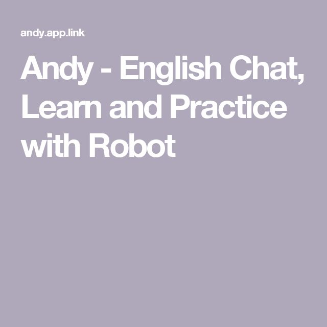 Andy - English Chat, Learn and Practice with Robot