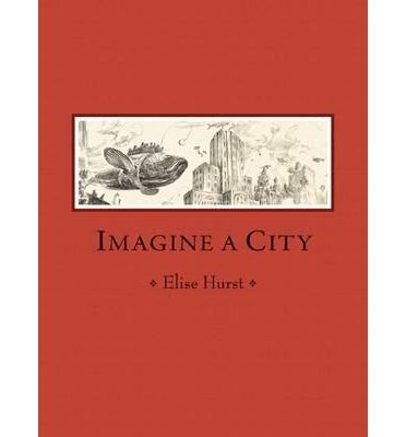 16 best childrens books images on pinterest baby books imagine a city tells the story of two children travelling with their mother by train to a fantastical city and the things that they do and see while there fandeluxe Gallery