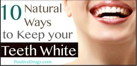 10 Natural Ways to Keep your Teeth White