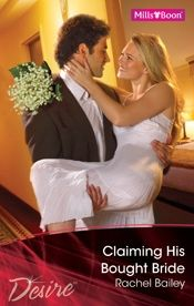 Claiming His Bought Bride (2010).   Tycoon Damon Blakely had one year to produce a legitimate heir. Luckily he had a bride candidate in mind. Lily Grayson had been the perfect mistress…until she'd left him. And when he proposed his plan, Damon learned why. Lily was already expecting his baby.
