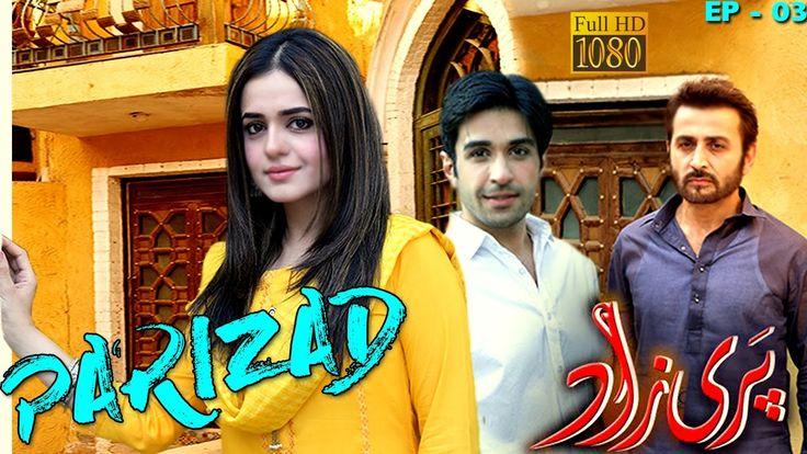 Parizad | EP # 03 | New Pakistani Drama Series | Love & Marriage |  2016...