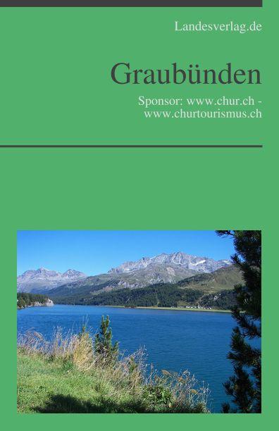 Ebuch: Graubünden Chur – Sponsor: www.chur.ch – www.churtourismus.ch, http://dld.bz/fanKw