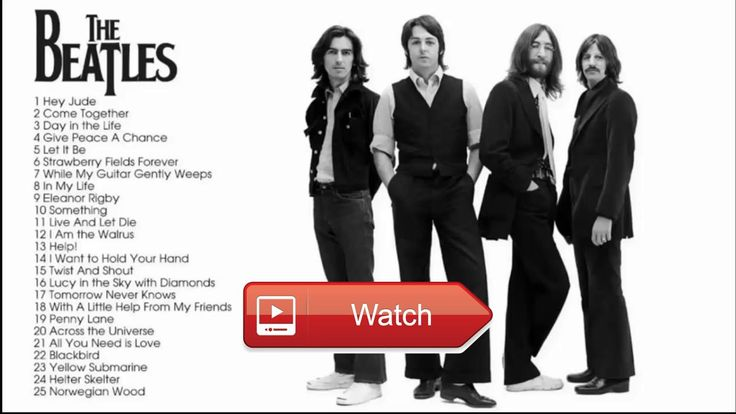 The Beatles Greatest Hits Best The Beatles Songs Collection  The Beatles Greatest Hits Best The Beatles Songs Collection