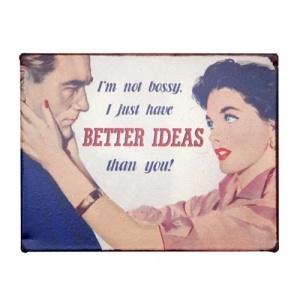 just better ideas!