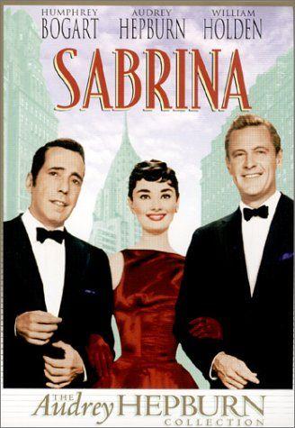 Sabrina: Film, Classic Movie, Williams Holden, Sabrina 1954, Audrey Hepburn, Book, Hepburn Movie, Humphrey Bogart, Favorite Movie