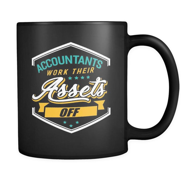 Accountants work their assets off unique funny cpa gift