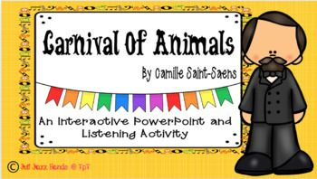 This is an interactive PowerPoint, listening activity for the elementary Music classroom. This PowerPoint will help to illustrate your students visit to the Carnival of Animals while teaching new information along with National Music Standards. Your students will love working as a class to figure out the animals they are listening to.