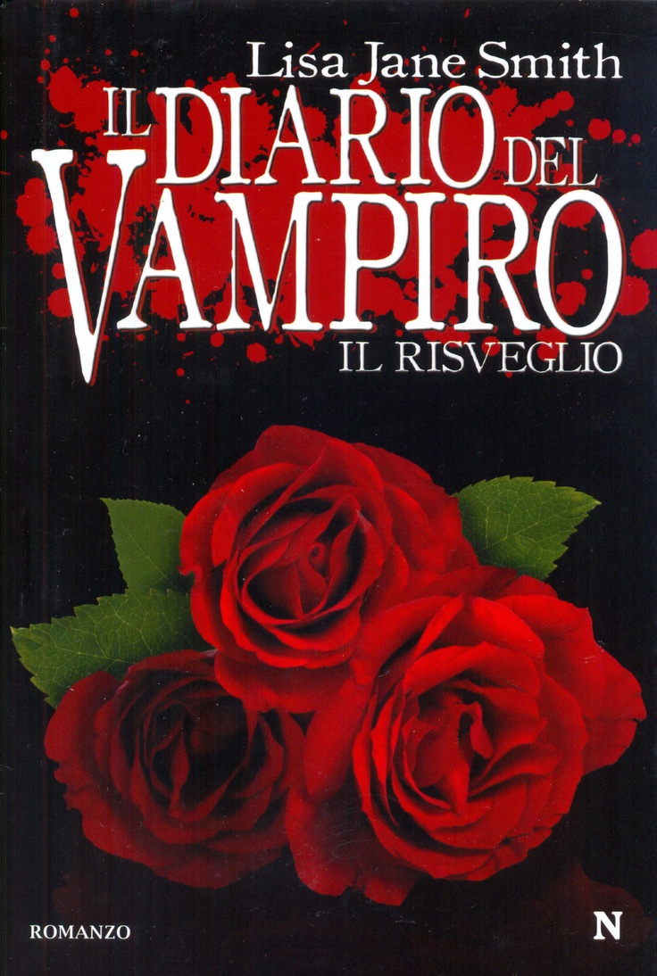 """Il Diario Del Vampiro - Il Risveglio"" by Lisa J. Smith (The Vampire Diaries: The Awakening)"