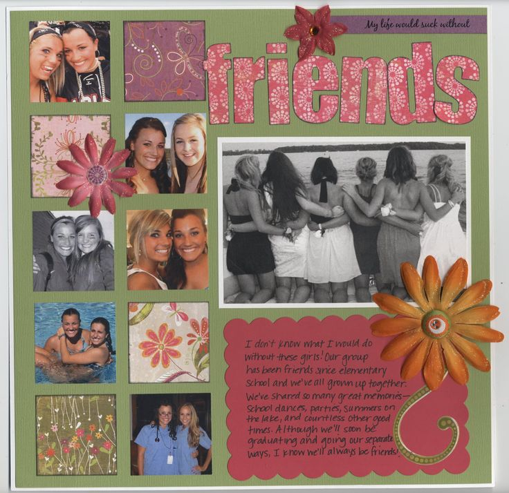 Friends 7 pic layout  -could use every year to show flow of friends...