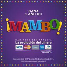 Gana un año de Mambo  de $30.000.000 para que pagues lo que quieras con tus tarjetas de crédito TransBank. http://bit.ly/1q3TFU7