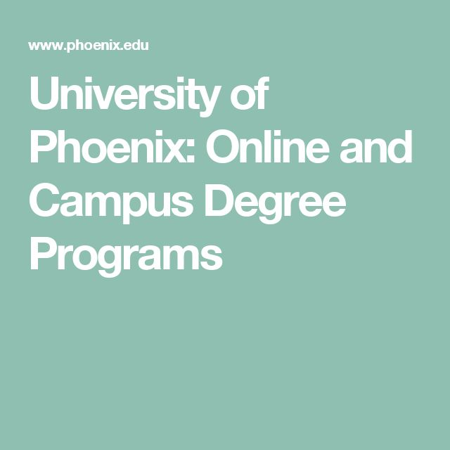 University of Phoenix: Online and Campus Degree Programs