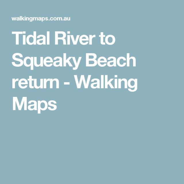 Tidal River to Squeaky Beach return - Walking Maps