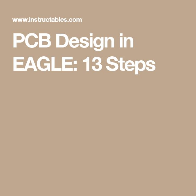 PCB Design in EAGLE: 13 Steps