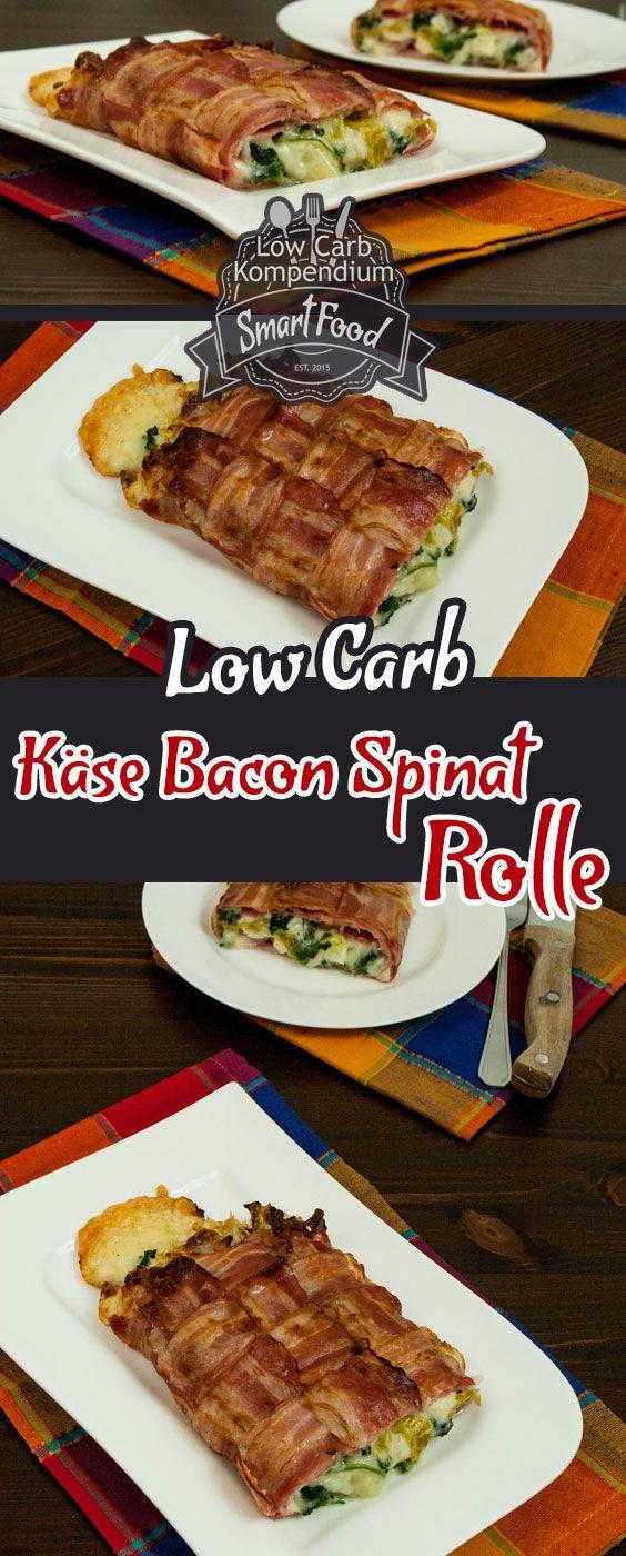 Gebackene Käse-Bacon-Spinat-Rolle - Ein wunderbar herzhaftes und sättigendes Low Carb High Fat Rezept. Käseliebhaber werden begeistert sein.