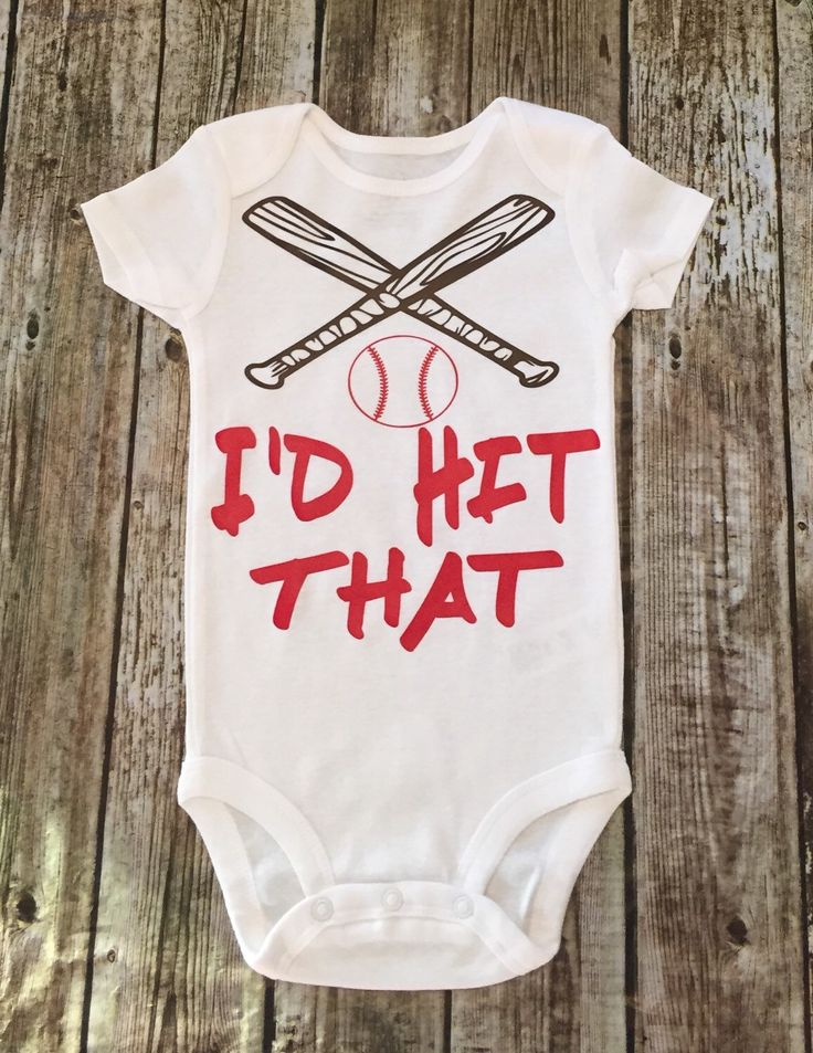 A personal favorite from my Etsy shop https://www.etsy.com/listing/291157581/baseball-onesie-id-hit-that-onesie-funny