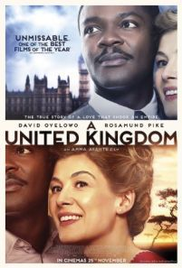 A United Kingdom -  The story of King Seretse Khama of Botswana and how his loving but controversial marriage to a British white woman Ruth Williams put his kingdom into political and diplomatic turmoil.  Genre: Biography Drama Romance Actors: David Oyelowo Jack Davenport Rosamund Pike Tom Felton Year: 2016 Runtime: 111 min IMDB Rating: 6.8 Director: Amma Asante  Watch A United Kingdom movie online - source: http://www.insidehollywoodfilms.com