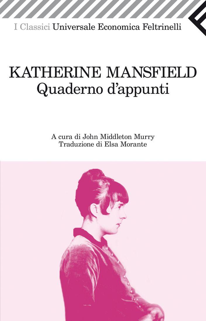 Katherine Mansfield, Quaderno d'appunti, Universale Economica I Classici.
