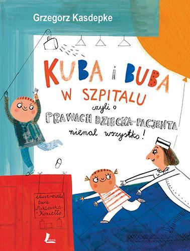 Kuba i Buba w szpitalu - Książki dla Dzieci, Czas Dzieci