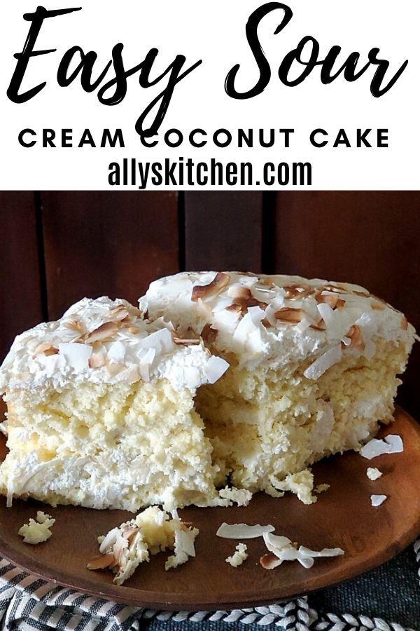 Easy Sour Cream Coconut Cake Coconut Cake Coconut Cake Recipe Recipe In 2020 Coconut Cake Recipe Sour Cream Cake Fun Desserts