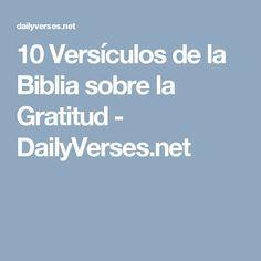10 Versículos de la Biblia sobre la Gratitud - DailyVerses.net