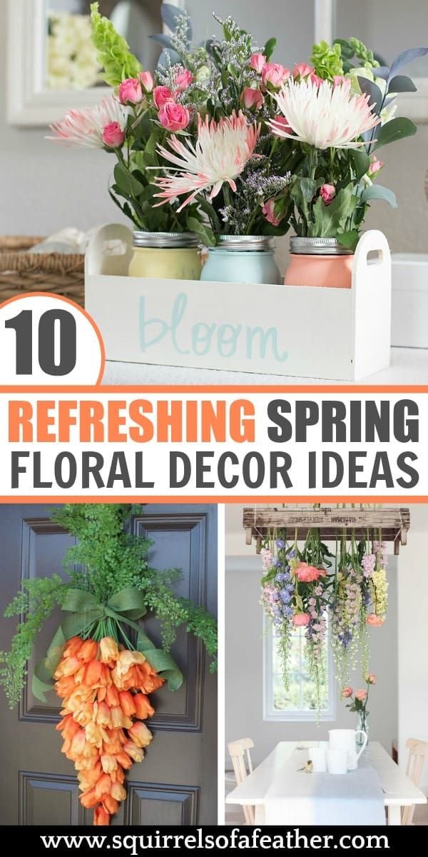 10 Refreshing Spring Floral Decor Ideas Spring Home Decor Diy