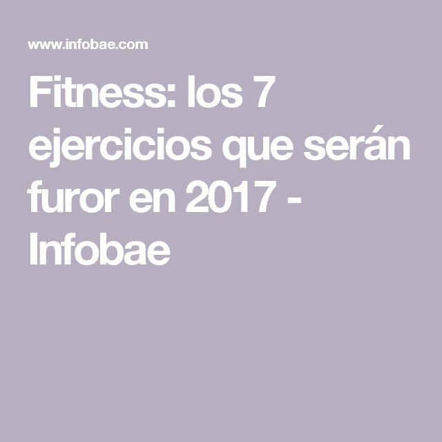 Fitness: los 7 ejercicios que serán furor en 2017 - Infobae