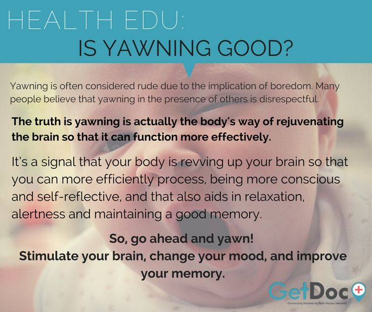 Most people yawn 4-6 times a day on average. Yawning is always define to be rude and a sign of boredom or fatigue, however, is yawning good for us?  www.GetDoc.my | Easier and Faster Way to Find Your Nearby Doctor. Anytime. Anywhere.