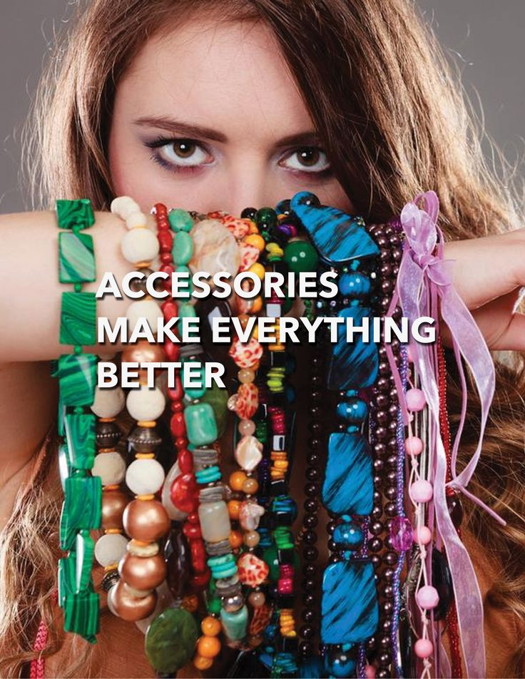 DIY: ACCESSORIES MAKE EVERYTHING BETTER