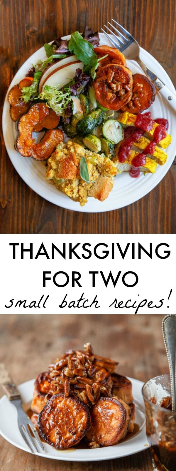 Just cooking for two on Thanksgiving? Small scale recipes of your favorite Thanksgiving favorites, including dessert for two. A small Thanksgiving celebration.