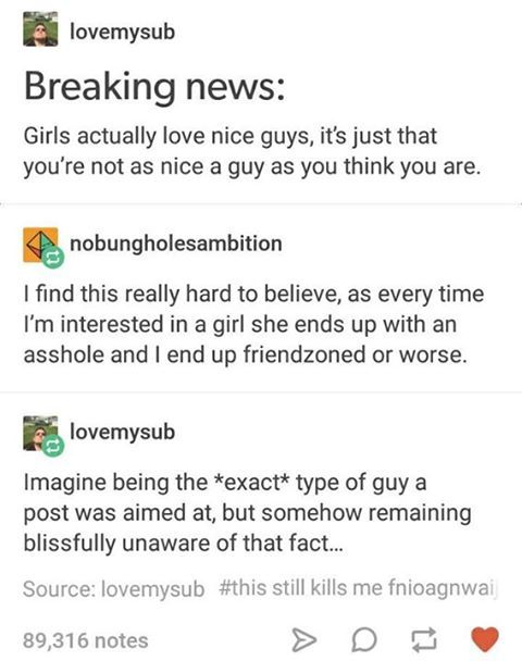 And there's a huge difference between being a nice guy, and being a good one.