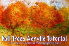 Fall Trees - Acrylic Art Lesson at Hodgepodge. Love love love this!