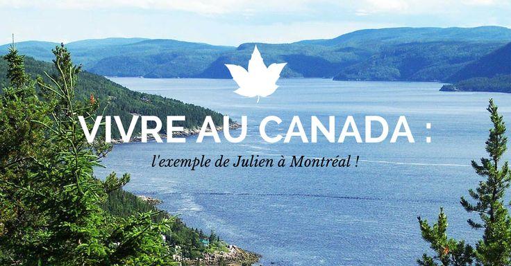 Envie de vivre au Canada ? Voici l'interview de Julien installé à Montréal. Il nous raconte sa vie au Canada, les procédures pour partir, l'expatriation.