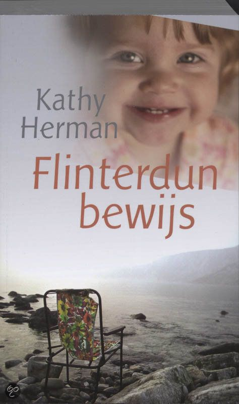 Flinterdun bewijs - Kathy Herman Recensie op www.hemelseboeken.wordpress.com