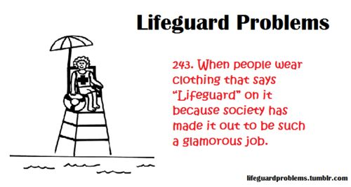 If you wear clothes that advertise your lifeguarding prowess, you should be prepared to help in an emergency.