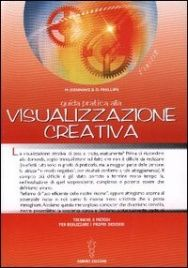 #visualizzazionecreativa #libri #books #lauragipponi  http://www.ilgiardinodeilibri.it/libri/__guida-pratica-alla-visualizzazione-creativa.php?pn=5482