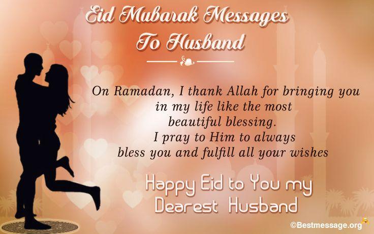 Happy Eid Mubarak 2016 wishes and messages which you can use them to husband. #EidMubarak #HappyEid #Eid2016 #EidulFitr
