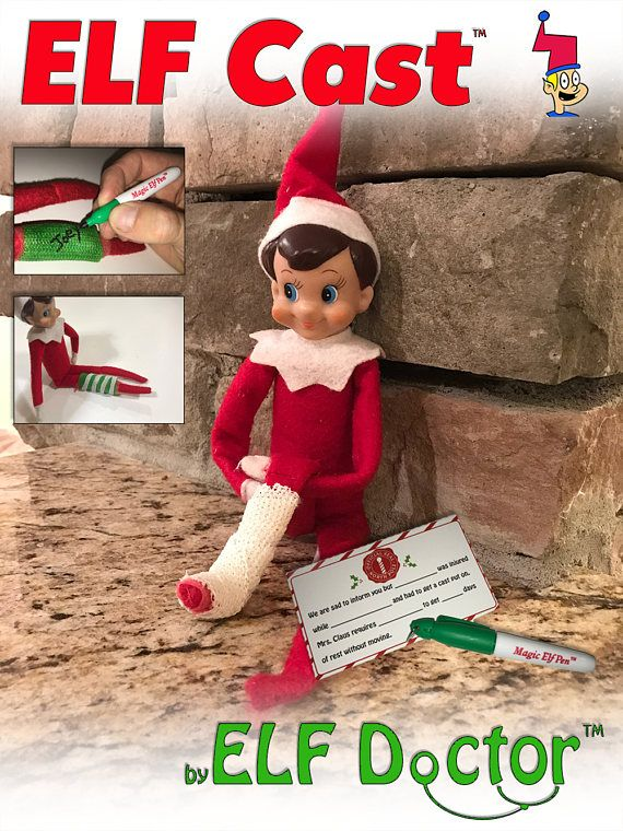 Elf Cast by Elf Doctor  Need to take a few days off? Taking a vacation and dont trust that the elf will move at night? Losing your mind trying to think of new places for the elf?  Give yours(elf) a break and get your elf a cast! With the Elf Cast and included note from Santa, your elf