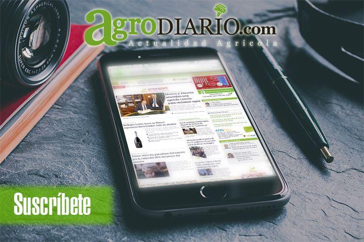 ¿tus noticias agrícolas e industrias afines de primera mano CADA DÍA? Suscríbete  al boletín  de Agrodiario  en http://agrodiario.com/pag/page192/