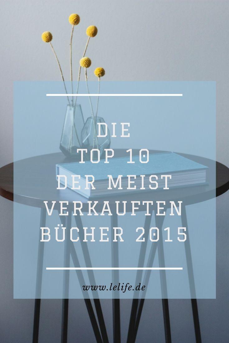 Die Top 10 der meistverkauften Bücher 2015