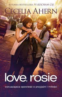 """""""Love, Rosie"""" to wzruszająca historia o wielkiej przyjaźni, która miała szansę przerodzić w coś silniejszego, gdyby tylko los potoczył się inaczej. Ciepła powieść poruszająca temat wyczekiwania na prawdziwą miłość i swoją """"drugą połówkę"""". Przekonajcie się czy Rosie i Alex znajdą w sobie dość odwagi, by wbrew wszelkim okolicznościom być razem. http://www.dom-ksiazki.pl/proza-zagraniczna/love-rosie"""