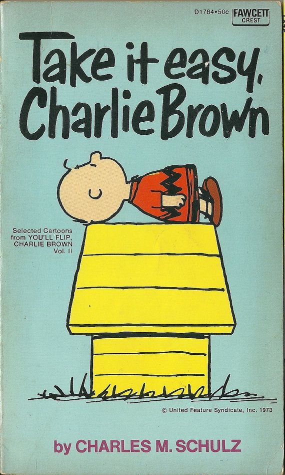 1973 Charles Schulz Take It Easy Charlie Brown  by TheIDconnection, $15.00
