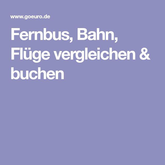 Fernbus, Bahn, Flüge vergleichen & buchen