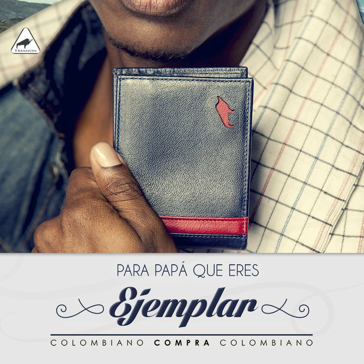 Un #padre es el mejor ejemplo para un hijo. #ColombianoCompraColombiano http://trianon.com.co/ #FelizDíaPapá