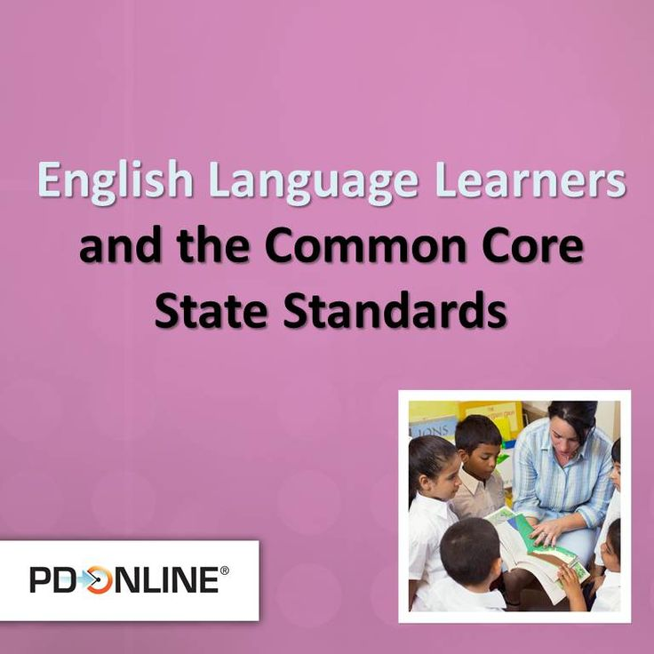English Language Learners and the Common Core State ... English Language Learning