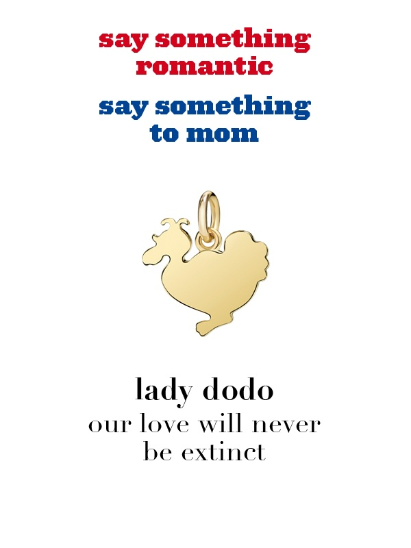 Dodo charm: lady dodo - our love will never be extinct