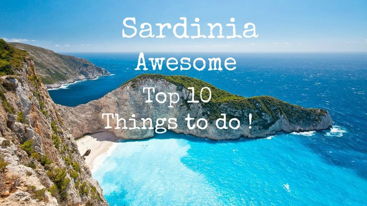 "!!! 10 reasons why "" Sardinia "" must be on your Bucket List !!!"