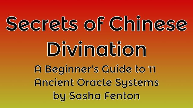 #Secrets of #Chinese #Divination  A Beginner's #Guide to 11 #Ancient #Oracle #Systems  Sasha Fenton #weiserbooks