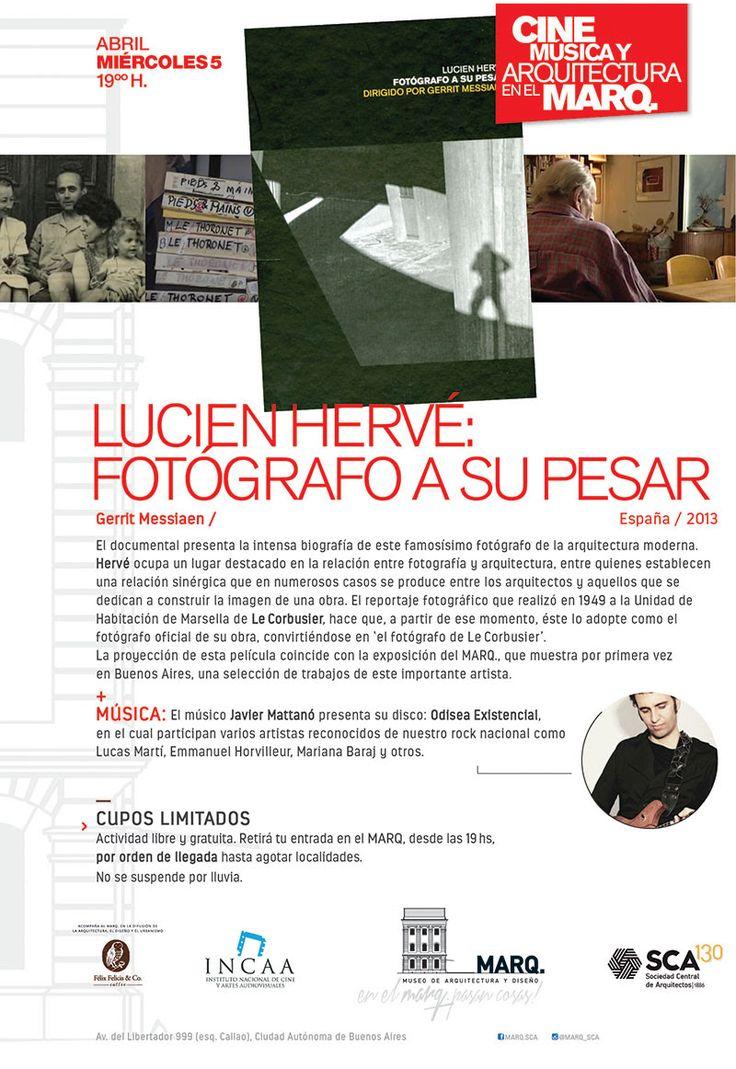 MARQ | CINE Y MÚSICA: LUCIEN HERVÉ, FOTÓGRAFO A SU PESAR  El Museo de Arquitectura y Diseño de la SCA abre un nuevo ciclo artístico el próximo miércoles 5 de abril a las 19 horas.  Más info: http://ly.cpau.org/2oEHtuF  #AgendaCPAU #RecomendadoARQ