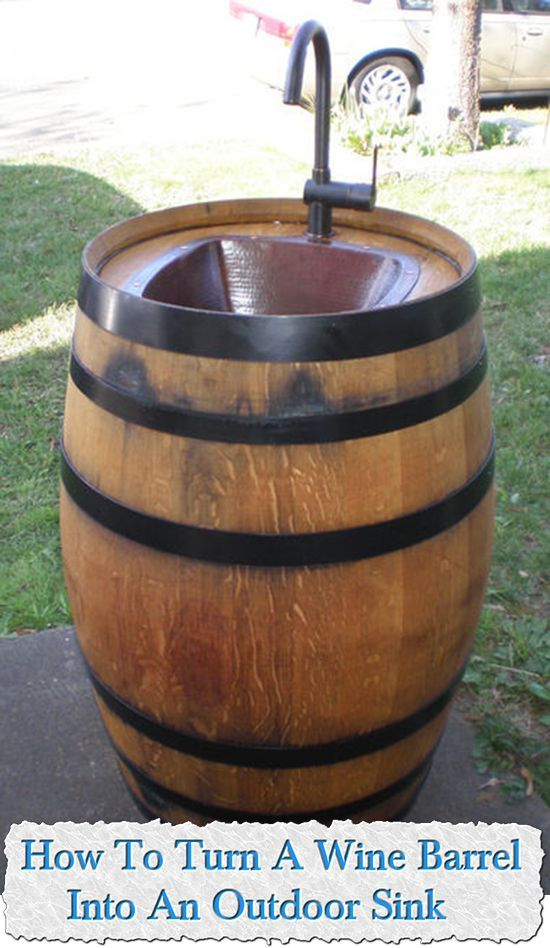 how to turn a wine barrel into an outdoor sink outdoor